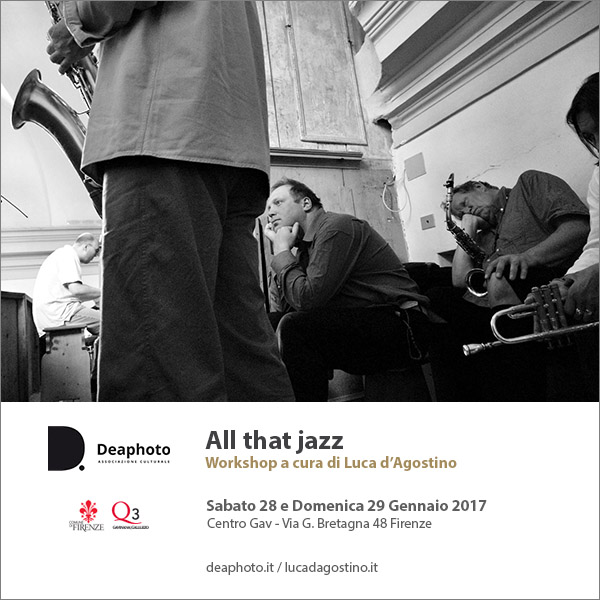 Workshop All that jazz Luca D'Agostino Deaphoto Firenze